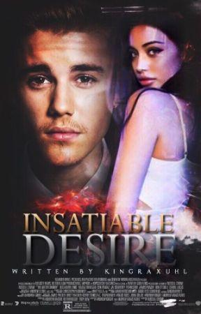 Insatiable Desire • jb  by kingraxuhl