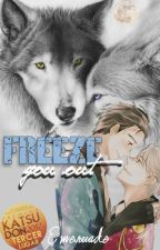 Freeze You Out [Yuri On Ice] #PremiosKatsudon2017 by Emeruade