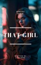 Doctor Serie:That girl √ by JanXinne
