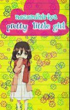 Pretty Little Girl  by NozomiKiriya