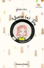 SHARE (A) TEA  #WeddingSeries (Book 1 of 4) by HannaEnka