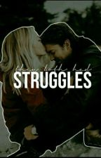 Struggles ✔  by ReadsbyAB