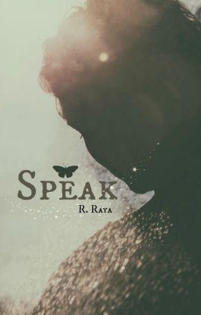 Speak by MidnightAria