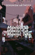 midnight talk  by itsmaniesa