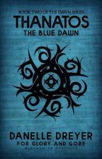 Thanatos: The Blue Dawn by Devita33