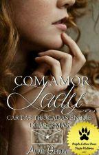 Com amor Lady by Annie_gomesz