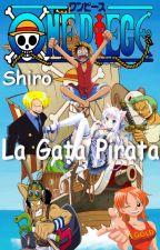 One Piece FanFic - Shiro la Gata Pirata by Kaudra21