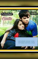 Untuk Cinta (Aliando-Prilly) by karyatulisliza