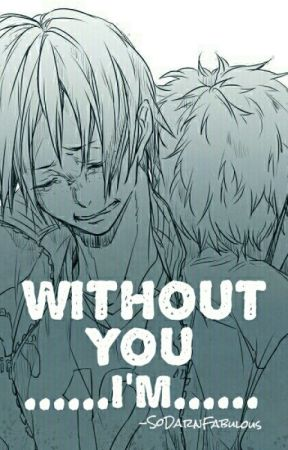 「Without You, I'm......」- TsukkiYama by SoDarnFabulous