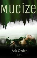 MUCİZE  by Aslzden