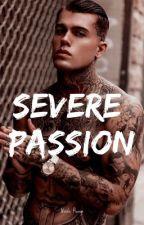•| Severe Passion |• by NickkyPicky