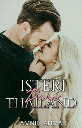ISTERI DARI THAILAND by amnie_ahmad