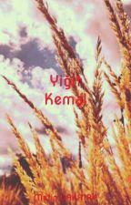 Yiğit Kemal(Tamamlandı) by metin0102