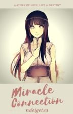 Miracle Connection [On Going] by ndeigetsu