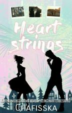 Heartstrings [PROSES REVISI] by Chafisska