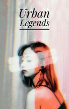 Urban Legends by chittaskye