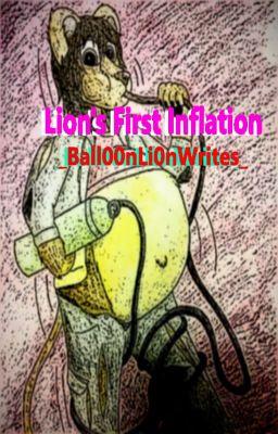 Lion's First Inflation - Wattpad