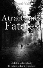 Atracciones Fatales by MiguelVald_