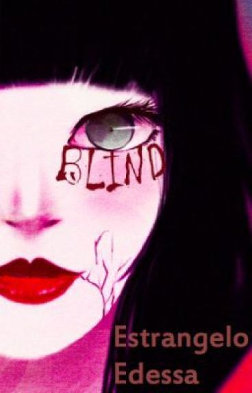 Blind: A Retelling of Snow White