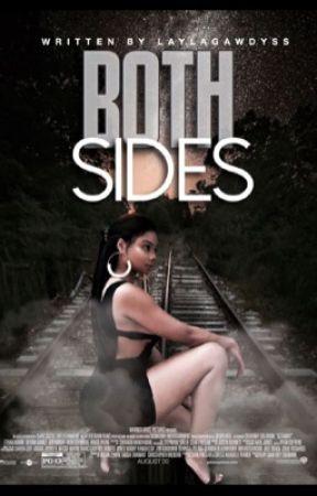 Both Sides  by LaylaGawdyss