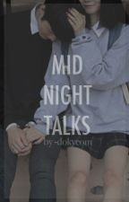 midnight talks → wonwoo by -dokyeom