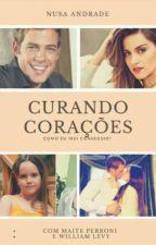 Curando Corações(Novo Título) by NusaLevyrroni