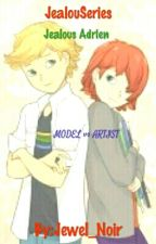 JealouSeries Jealous Adrien: Model VS Artist by Jewel_Noir