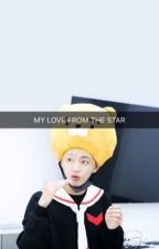 { H } My Love From The Star [ KTH ff ]  by bangtanies