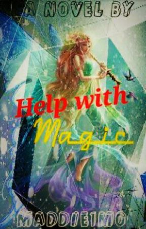 Help with Magic by maddie1mo