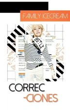 CORRECCIONES [Cerrado] by Family_Icecream