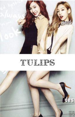 [TRANS] TULIPS | Taeny | G-PG 13 | ✓