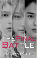 Third Gen. Series #3: The Final Battle (ON GOING) by YuriMaeChan