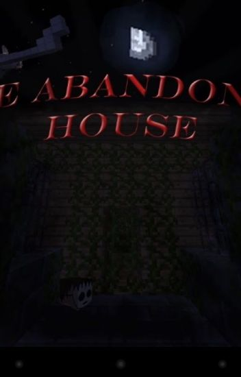 Minecraft The Abandoned House Bryllenash Wattpad