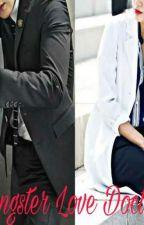 Gangster Love Doctor by VilPrech