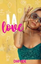 LA Love by dhivide