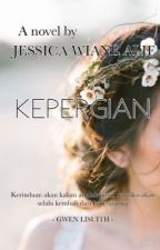 Kepergian by jessicawiane