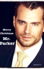 Merry Christmas Mr Parker [Henry Cavill] #fanfic by BethWin70
