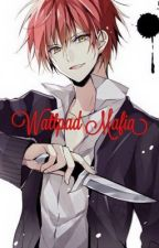 Wattpad Mafia by xXSpoopyCharaXx