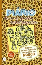 Diário de Uma Garota Nada Popular 9 by LuizaaPacheco