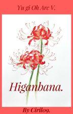 Yu gi oh Arc V. Higanbana. by ciril09
