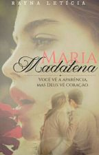 Maria Madalena by Pequena_Salvatore
