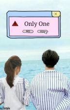 ONLY ONE by Afnia_20