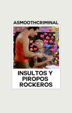Insultos y piropos rockeros. by ASmoothCriminal