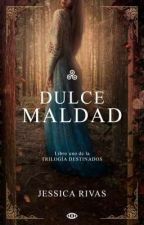 Dulce Maldad © by JessRe