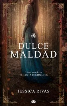 Dulce Maldad ¡Ya en librerías! by JessRe