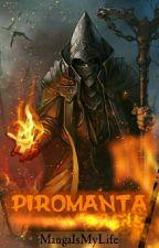 Piromanta by MangaIsMyLife