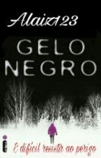 Gelo Negro   [PARADA] by alaiz123