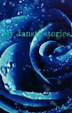 My Jansti stories by EhimeHonda