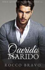 Querido Marido   Querido Doutor #2 (Romance Gay) by staxus_rocco