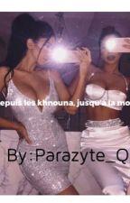 《 Depuis les khnouna jusqu'a la mort 》 by parazyte_qlf